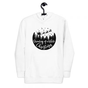 Dreaming of a white chritsmas Unisex Hoodie