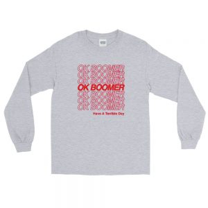 Ok Boomer Long Sleeve T Shirt