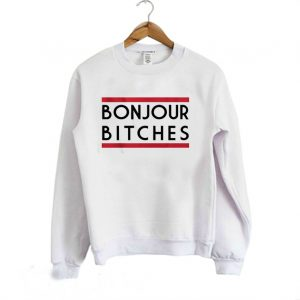Bonjour Bitches Sweatshirt 300x300 - Home