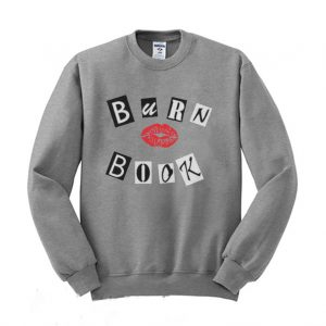 Burn Book Girly Sweatshirt