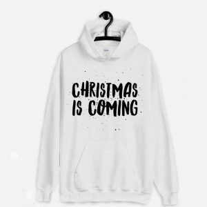 Christmas is coming Hoodie 300x300 - Home