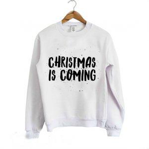 Christmas is coming Sweatshirt 300x300 - Home