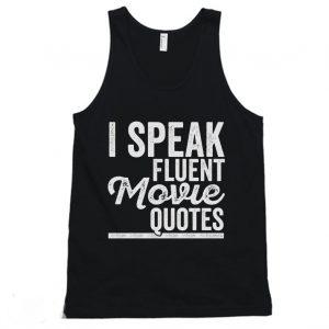 I Speak Fluent Movie Quotes Tanktop