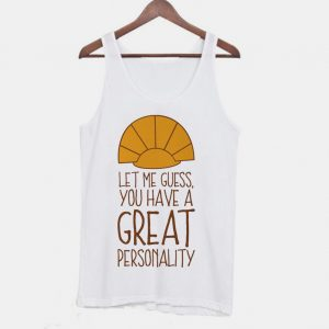 Let Me Guess The Emperor's New Groove Kuzco Quote Tanktop