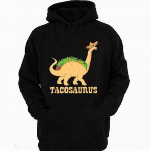 Tacosaurus Funny Dinosaurus Taco Hoodie