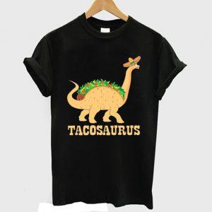 Tacosaurus Funny Dinosaurus Taco T-shirt