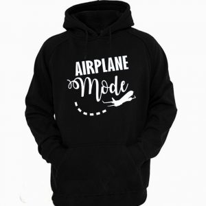 Airplane Mode Hoodie