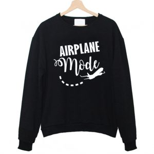 Airplane Mode Sweatshirt 300x300 - Home