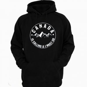 Canada Is Calling And I Must Go Hoodie 300x300 - Home