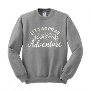 Lets Go On An Adventure Sweatshirt 300x300 - Home