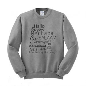 World Languages Hello Sweatshirt 300x300 - Home