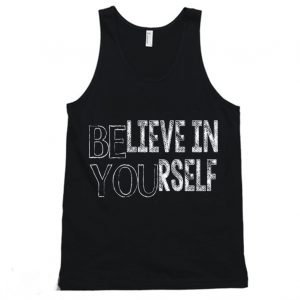 Believe In Your Self Sports team Tanktop