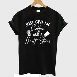 Coffee And Thrift Store T shirt 300x300 - Home