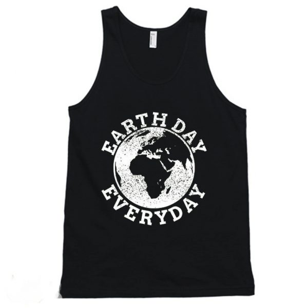 Earth Day Everyday Climate Change Tanktop