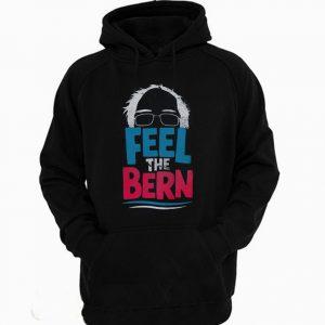 Feel The Bern Bernie Sanders 2020 Bernie Hair Vote President Hoodie