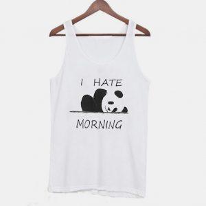 I Hate Morning Tanktop
