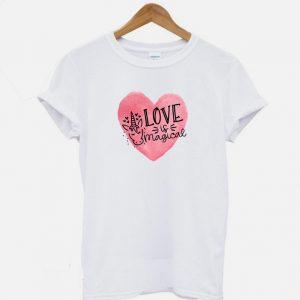 Love is Magical Unicorn Valentine T-shirt