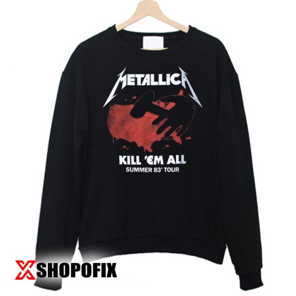 METALLICA Kill Em All Tour Vintage Sweatshirt