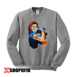 Rosie The Riveter Fearless Nurse Sweatshirt 300x300 - Home