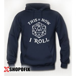 20 Sided Dice T Shirt Dungeons Hoodie