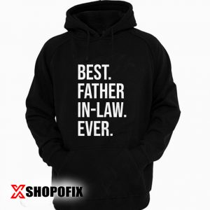Best father in law Hoodie