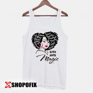 Black Nurse Magic Shirt, Black Pride T-shirts, Black Woman Shirt Tanktop