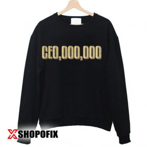 CE0,000,000 Sweatshirt