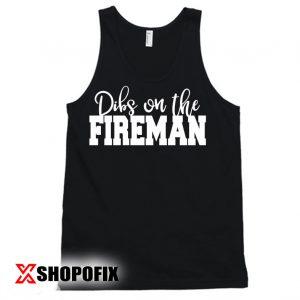 Dibs on the Fireman Crewneck Tanktop