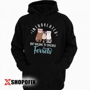 Funny Ferret Shirt, Women Men, Ferret Lover Gift, Cute Ferret Mom Hoodie