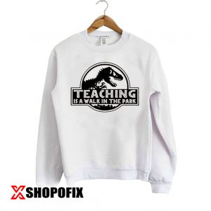 Funny Teacher Sweatshirt