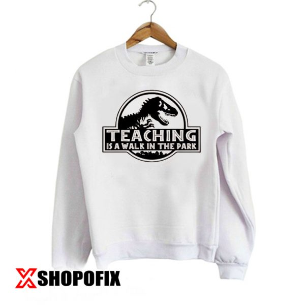 Funny Teacher Sweatshirt