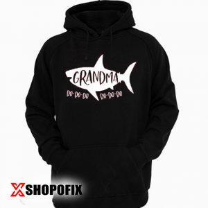 Grandma shark Hoodie