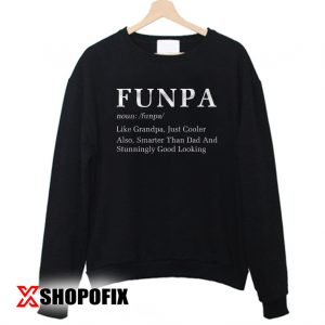 Grandpa Father Day Gift Sweatshirt