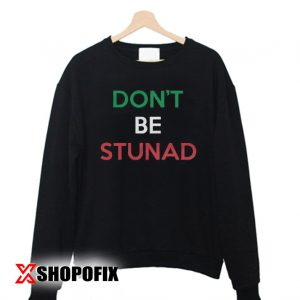 Idiot Stupid Family Matching Food sweatshirt