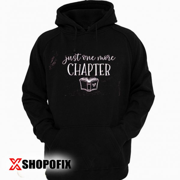 Just one chapter Hoodie