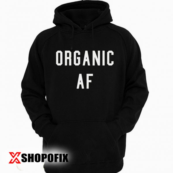 keep it organic meaning hoodie