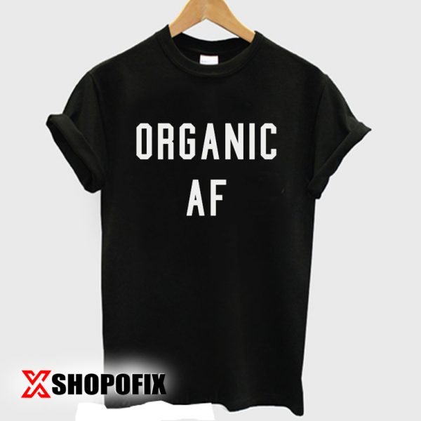 keep it organic meaning tshirt