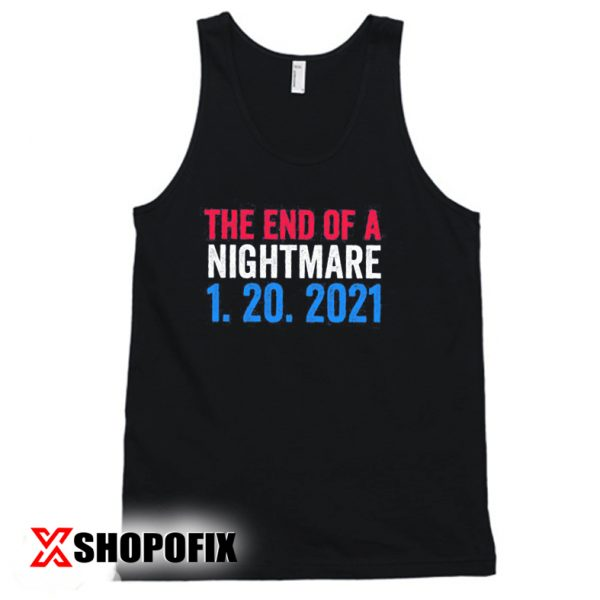 The End of a nightmare tanktop