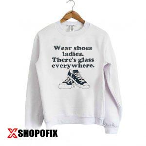 Wear shoes ladies sweatshirt